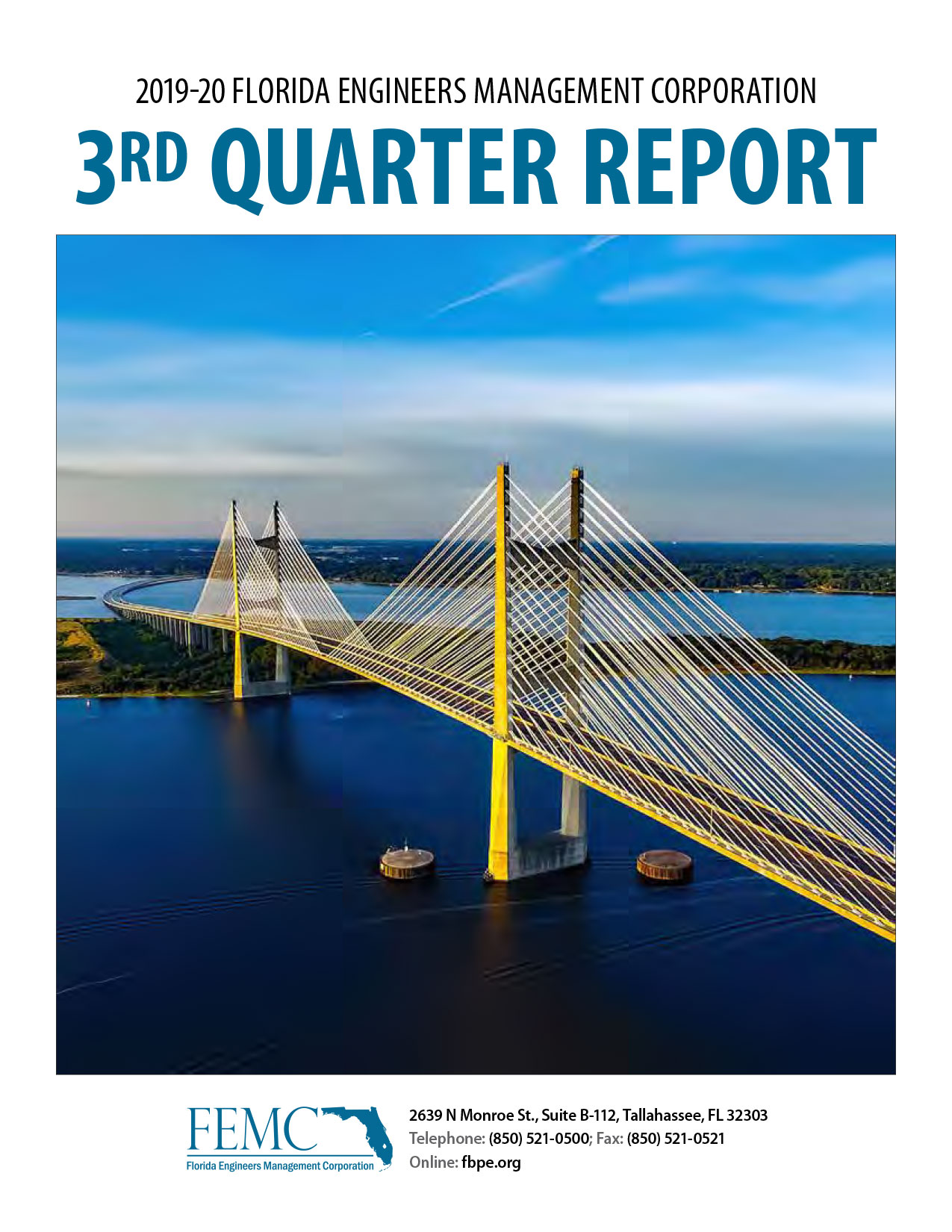 Cover of the 2019-20 Florida Engineers Management Corporation 3rd Quarter Report, showing the Sunshine Skyway Bridge